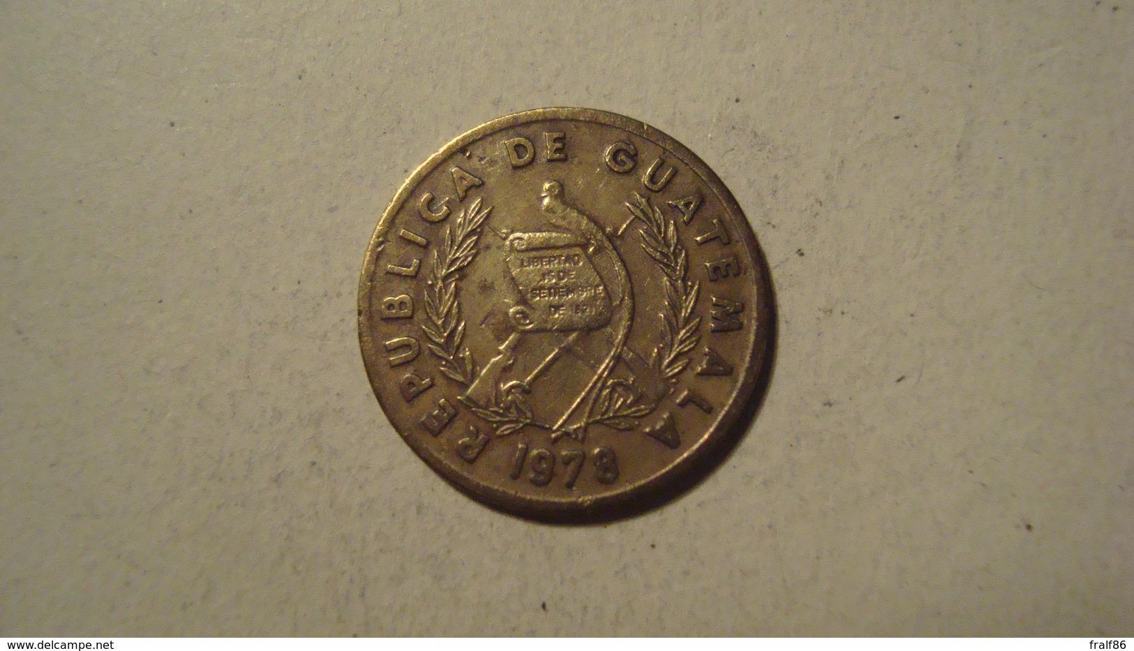 MONNAIE GUATEMALA 1 CENTAVO 1978 - Guatemala