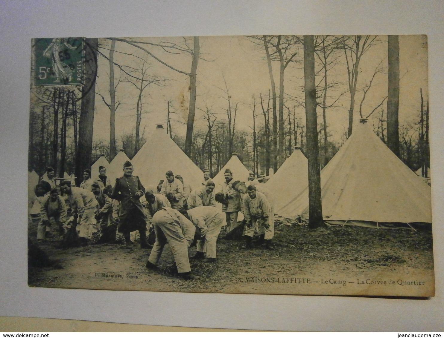 Maisons Lafitte Le Camp La Corvée Du Quartier,voyagée 1909, Très Bel état,pas Commun - Carrouges