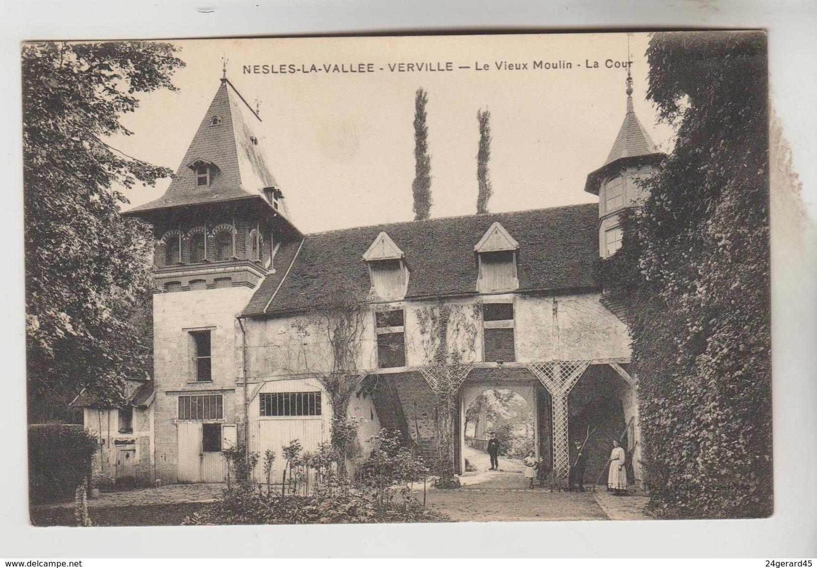 CPA NESLES LA VALLEE (Val D'Oise) - VERVILLE : La Vieux Moulin, La Cour - Nesles-la-Vallée