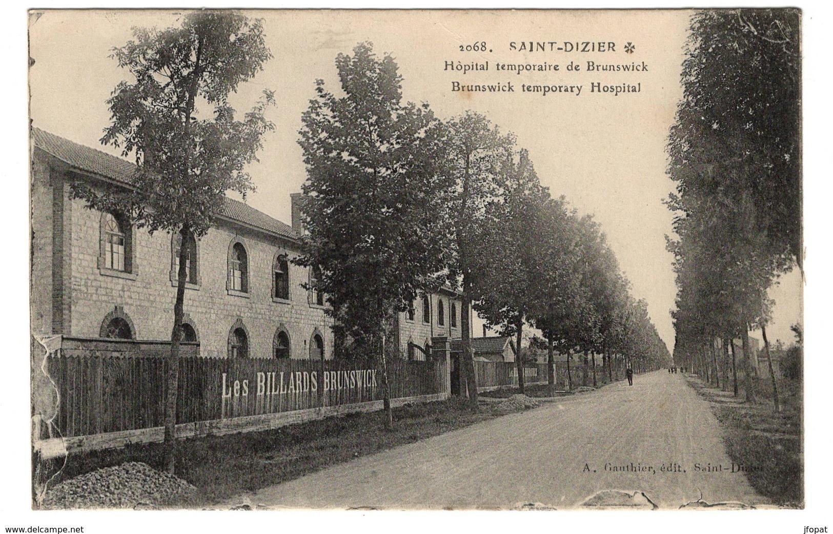 52 HAUTE MARNE - SAINT DIZIER Hôpital Temporaire De Brunswick - Saint Dizier