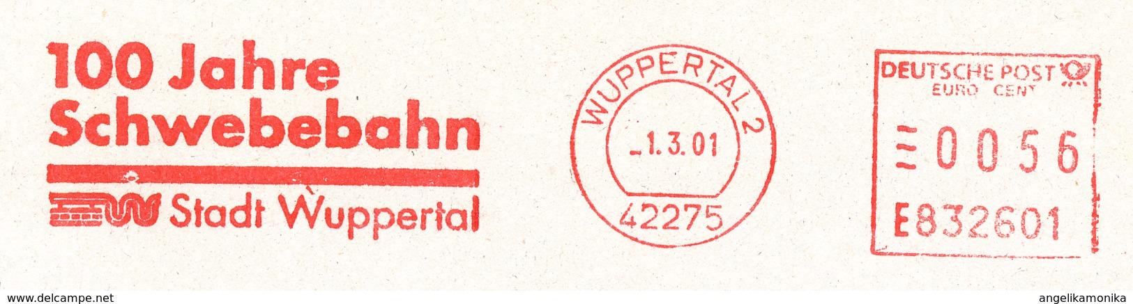 Freistempel 7023 100 Jahre Schwebebahn Wuppertal - Marcophilie - EMA (Empreintes Machines)