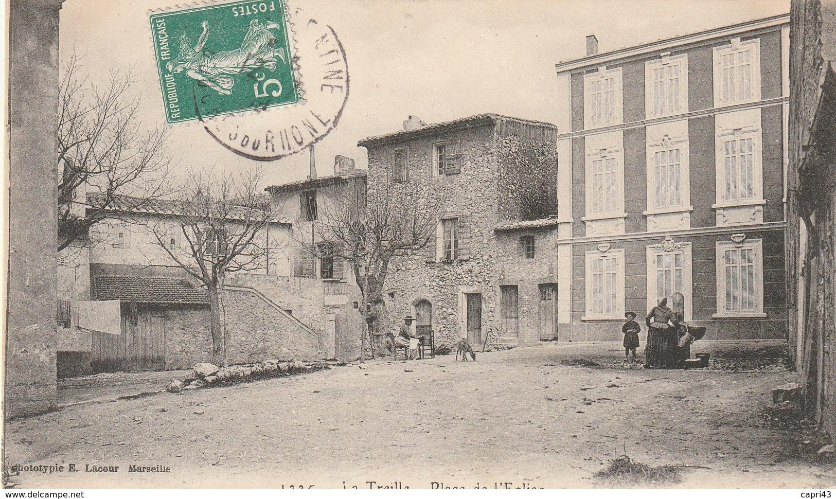 13 LA TREILLE  Place De L'eglise - Marseille