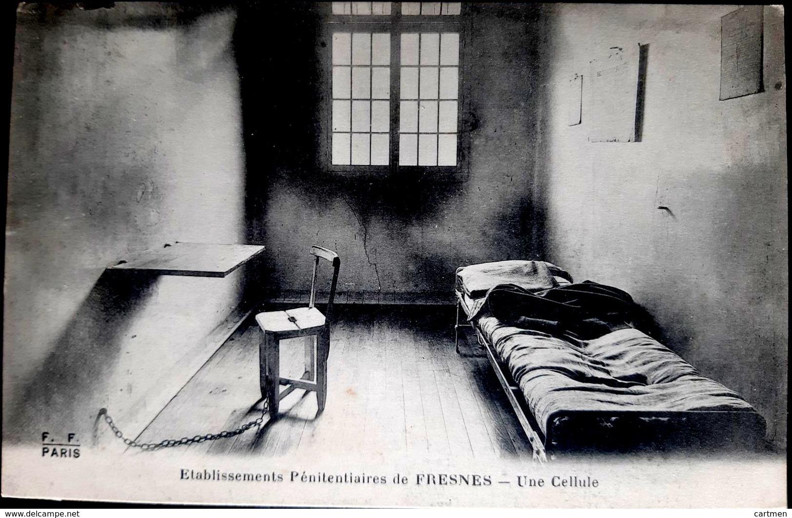 PRISON ETABLISSEMENTS PENITENTIAIRES FRESNES UNE CELLULE AU DOS DESCRIPTION PRCISE DES DIVERSES CELLULES 1916 - Prison