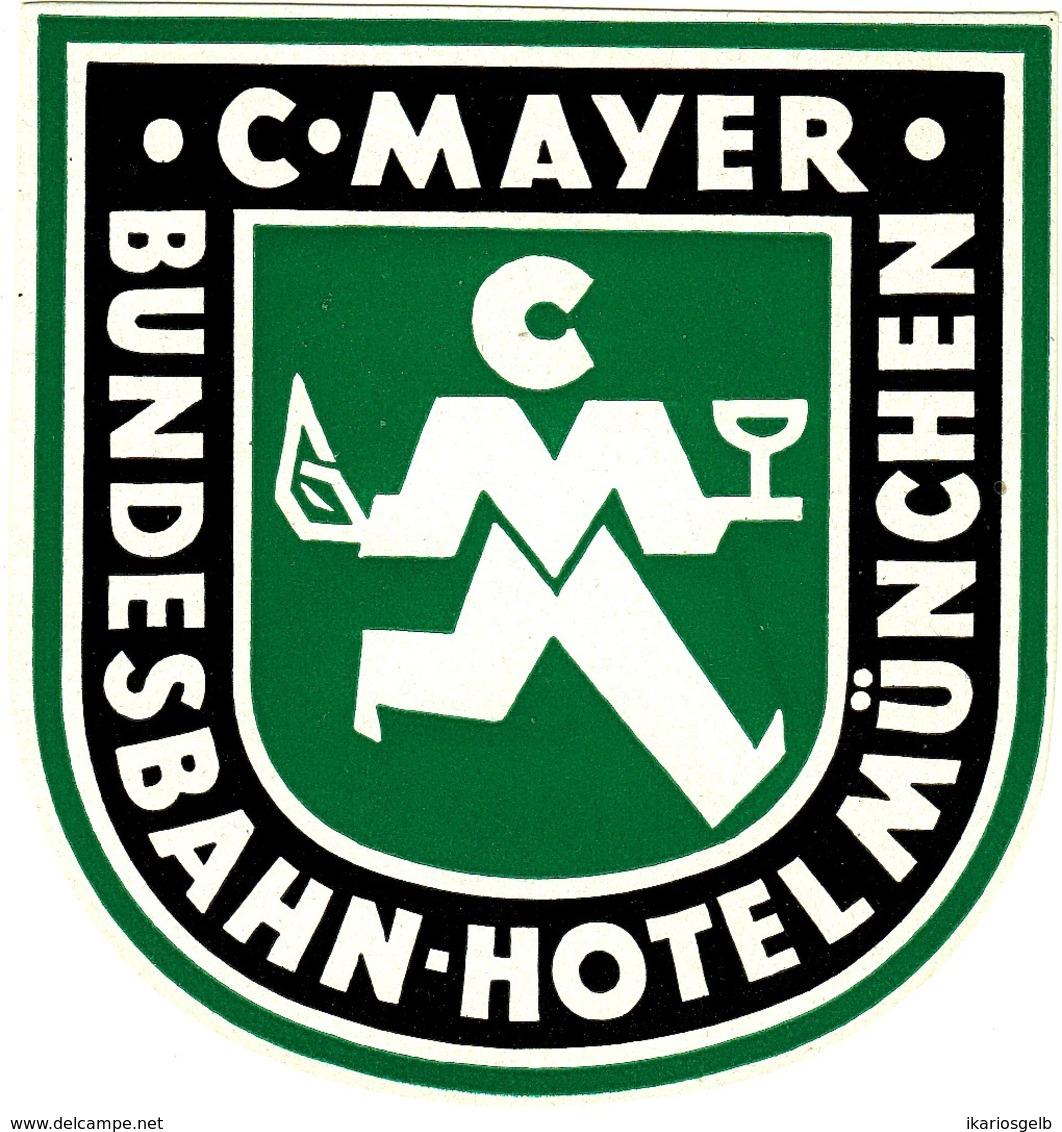 "Hotelaufkleber Etiquette Pour Valise "" München C.Mayer Bundesbahn-Hotel"" Kofferaufkleber Luggage Label Adesivi Per Hotel - Etiquetas De Hotel"
