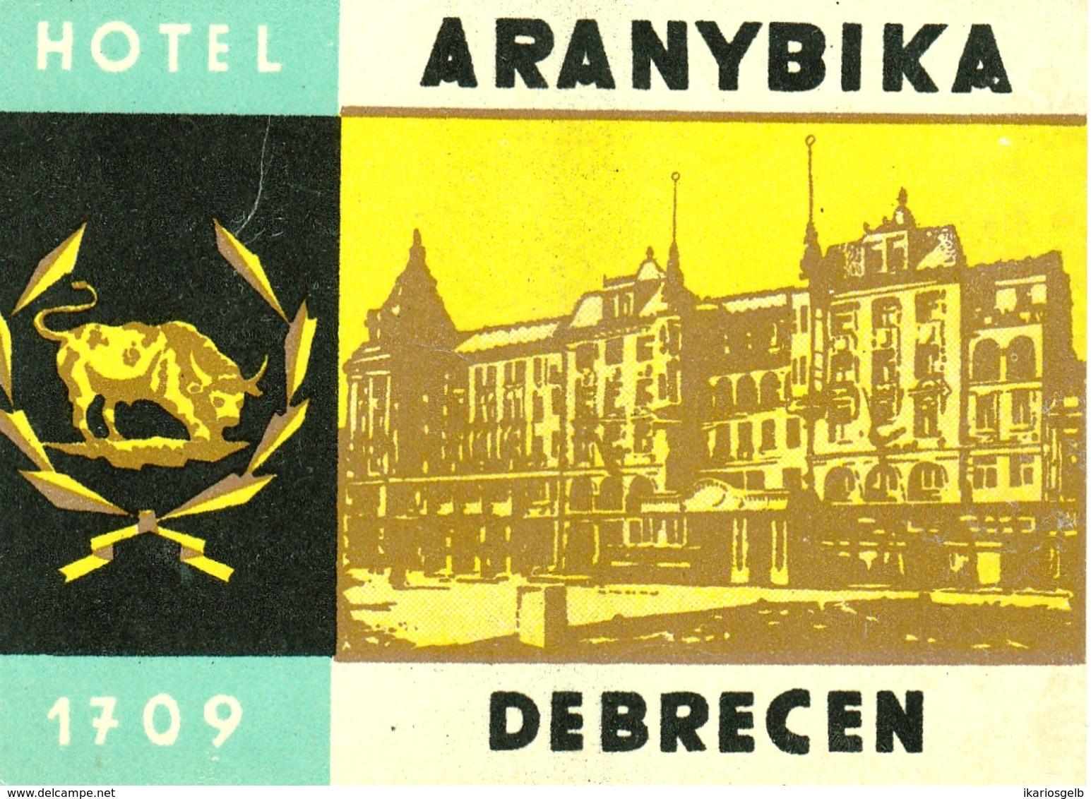"Hotelaufkleber Etiquette Pour Valise "" Hungary Debrecen Aranybika "" Kofferaufkleber Luggage Label Adesivi Per Hotel - Etiquetas De Hotel"
