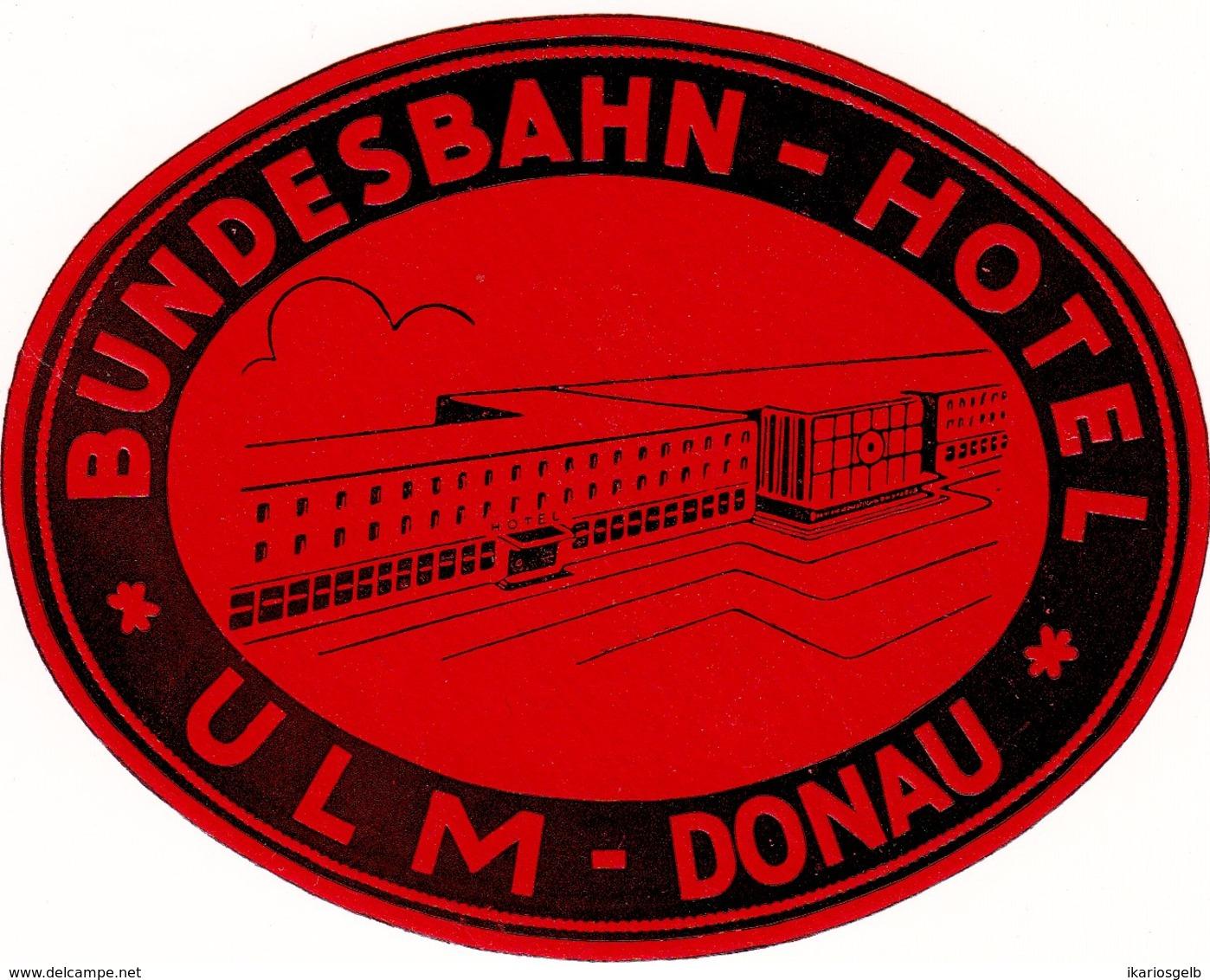 "Hotelaufkleber Etiquette Pour Valise "" Ulm Donau Bundesbahn-Hotel "" Kofferaufkleber Luggage Label Adesivi Per Hotel - Etiquetas De Hotel"