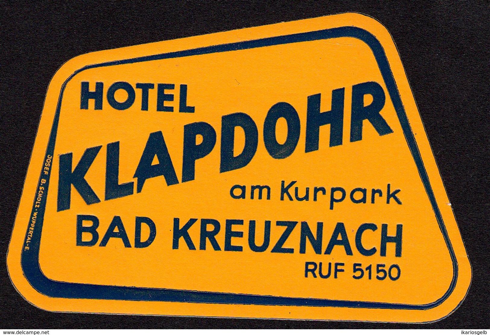 "Hotelaufkleber Etiquette Pour Valise "" Bad Kreuznach Hotel Klapdohr  "" Kofferaufkleber Luggage Label Adesivi Per Hotel - Etiquetas De Hotel"
