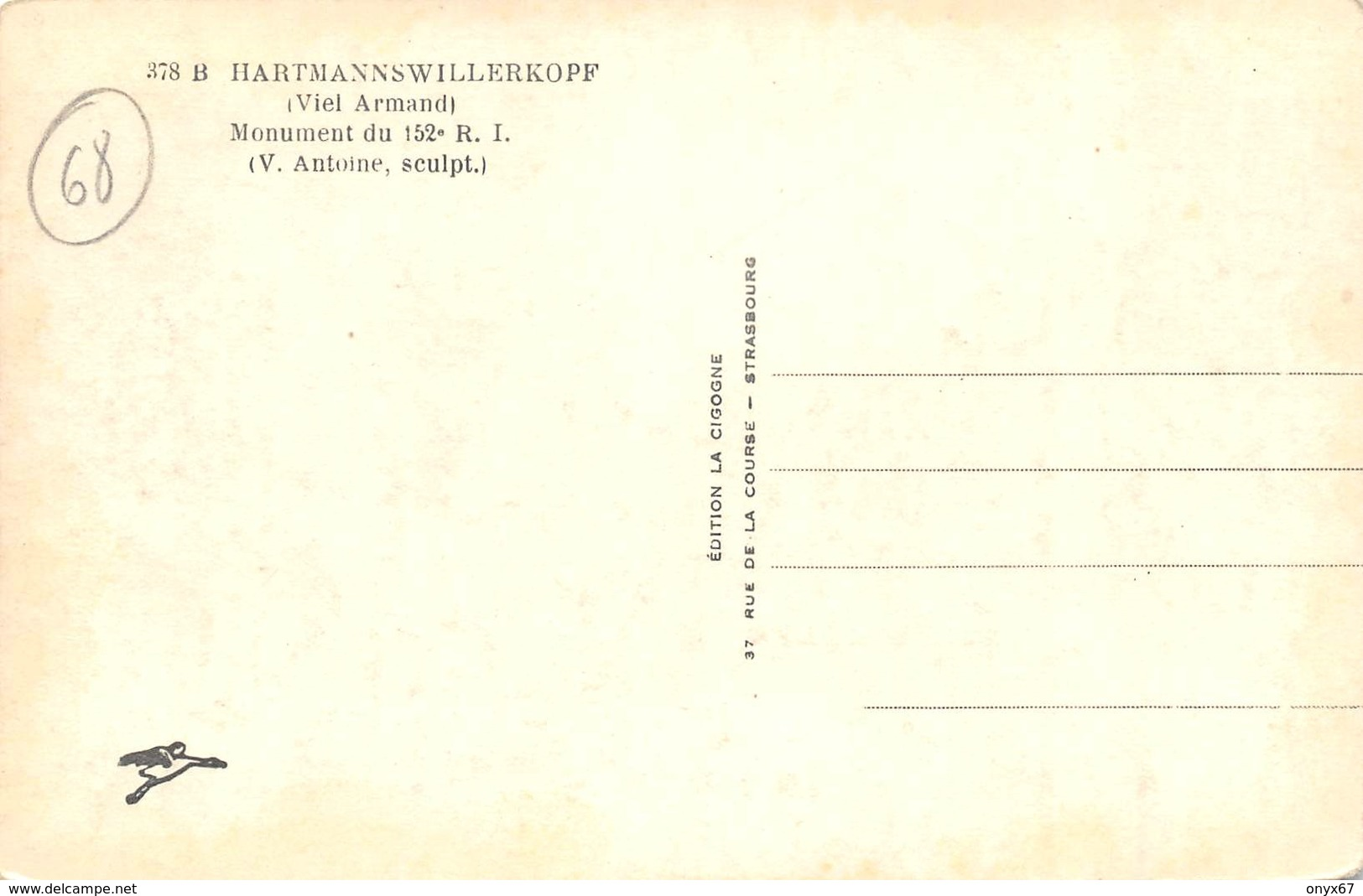 HARTMANNSWILLERKOPF-HARTMANNSWEILER-VIEIL ARMAND Monument 152 E Régiment Infanterie-68-Haut-Rhin-Guerre-Krieg-Militaire - Altri Comuni