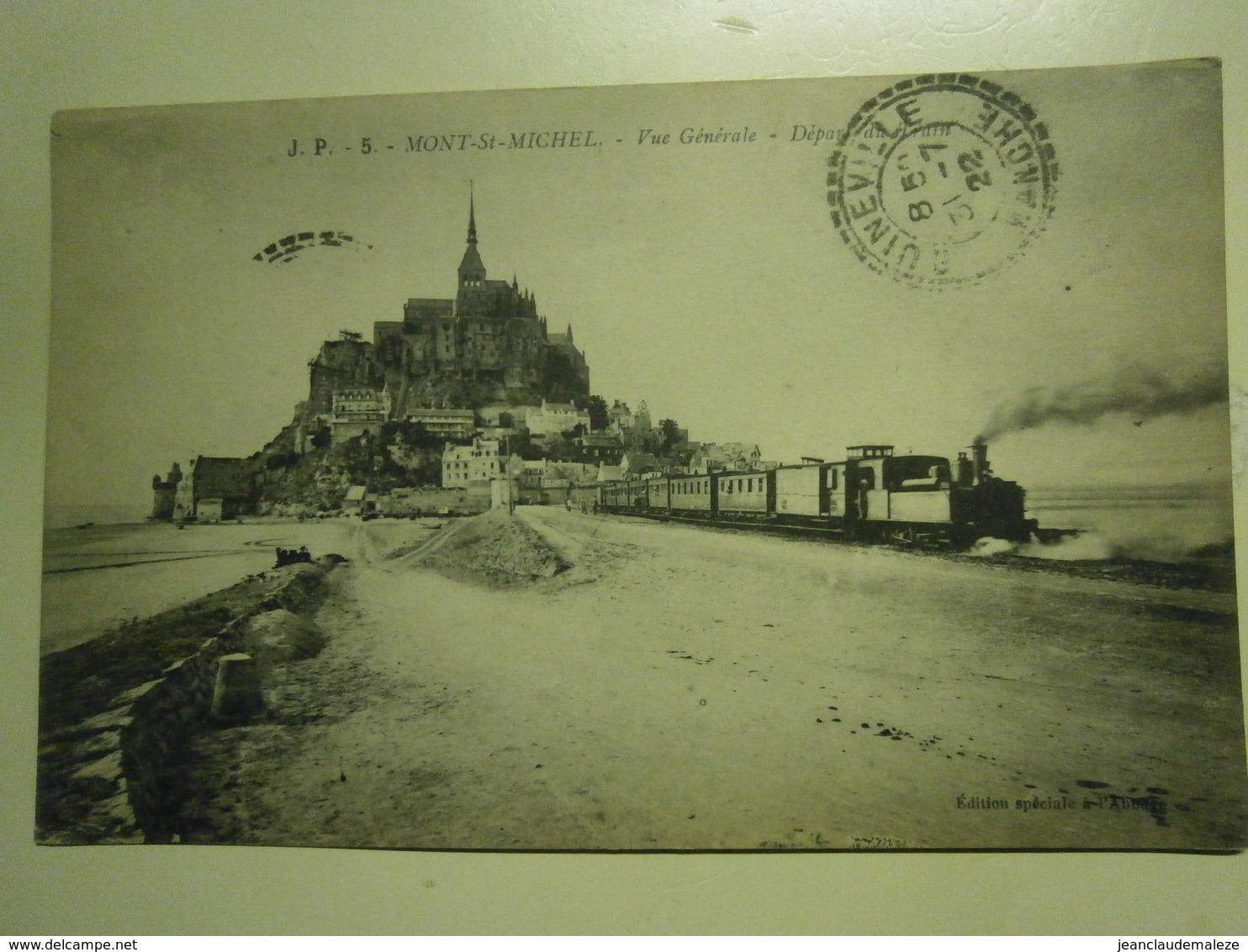 Carte Postale Ancienne,Mont Saint Michel,départ Du Train,1922,écrite,thème Train,très Bel état - Le Mont Saint Michel