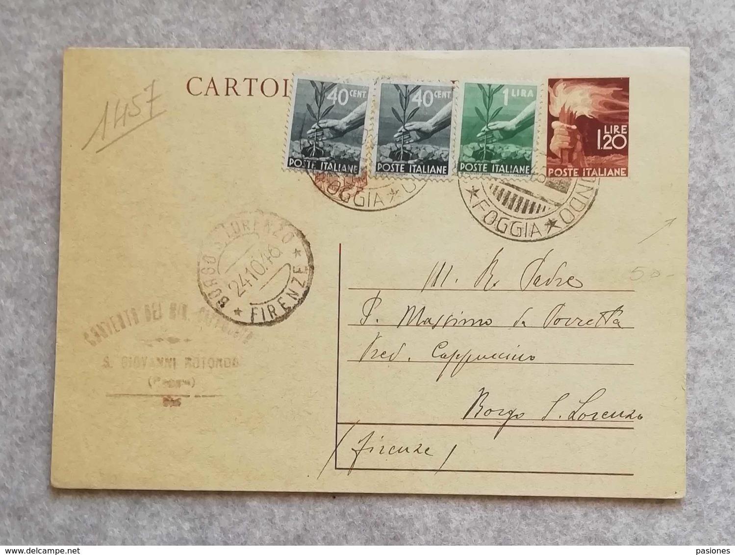 Cartolina Postale 01/1945 Da L.1,20 Da San Giovanni Rotondo Per Borgo S. Lorenzo 20/10/1946 Con Affrancatura Aggiuntiva - Marcofilía