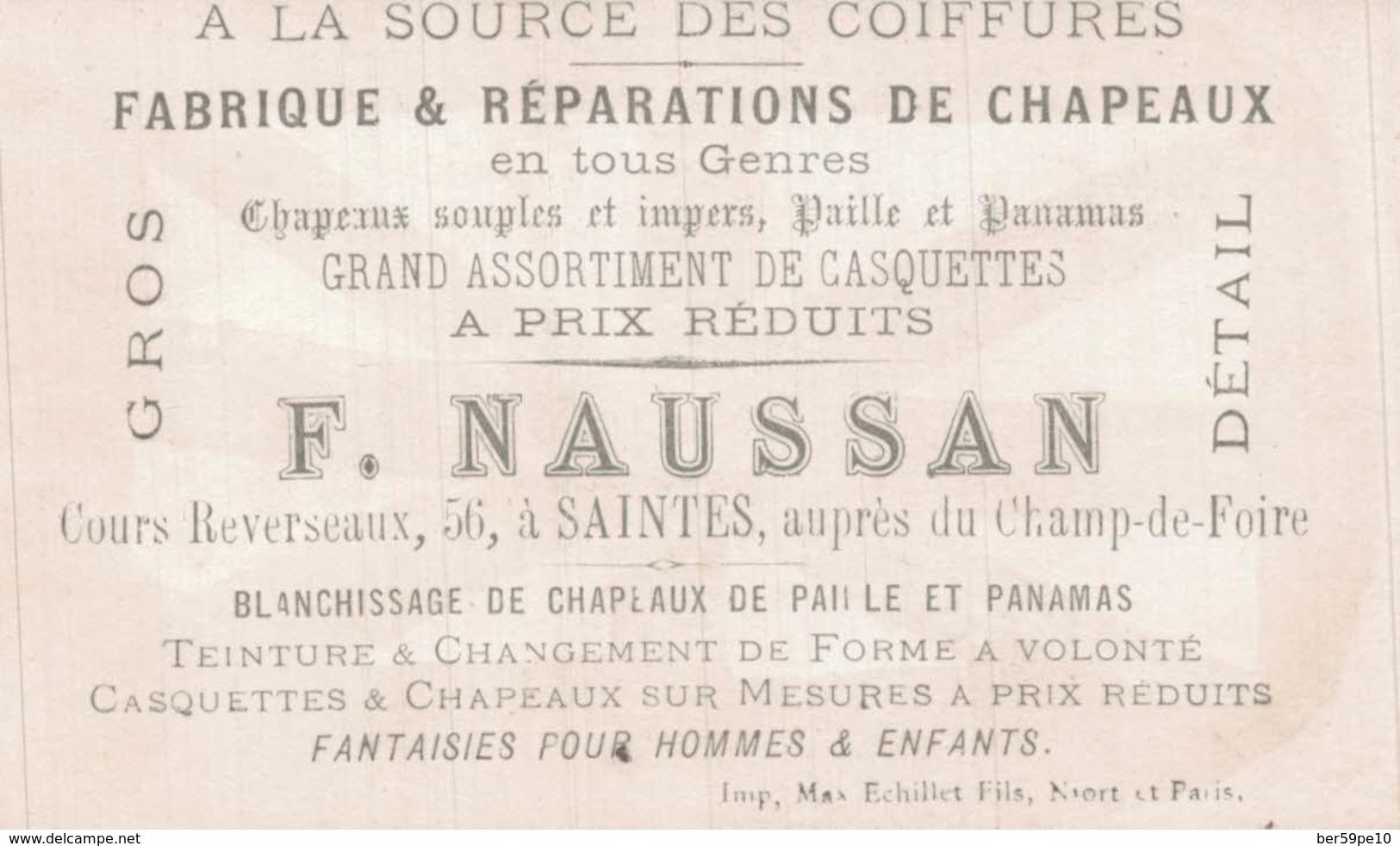 CHROMO A LA SOURCE DES COIFFURES F. NAUSSAN  SAINTES  LE HAUT DE FORME - Trade Cards