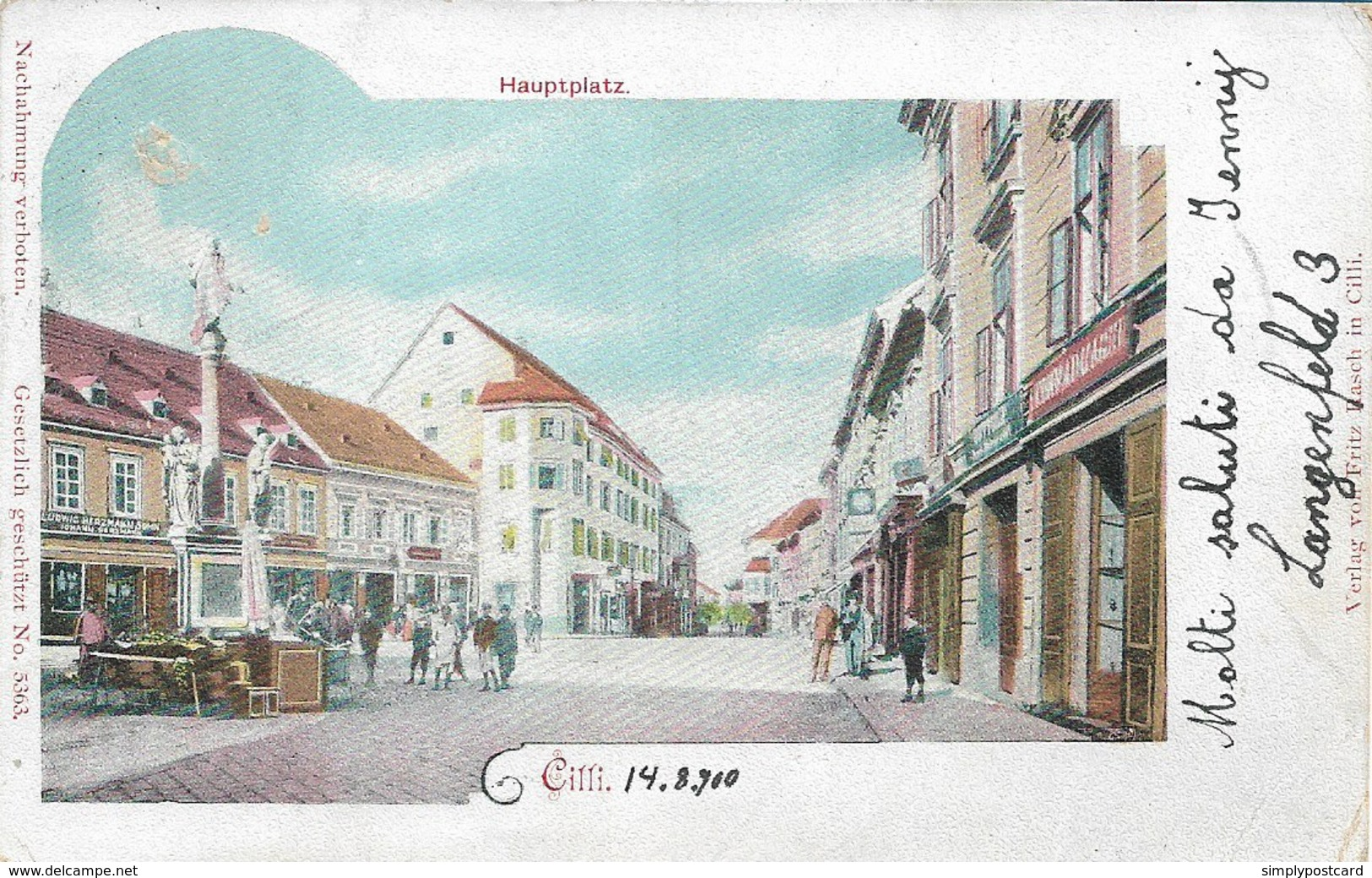 OLD POSTCARD AUSTRIA SLOVENIA - CILLI - HAUPTPLATZ - VIAGGIATA 14 AGOSTO 1900 - P38 - Eslovenia