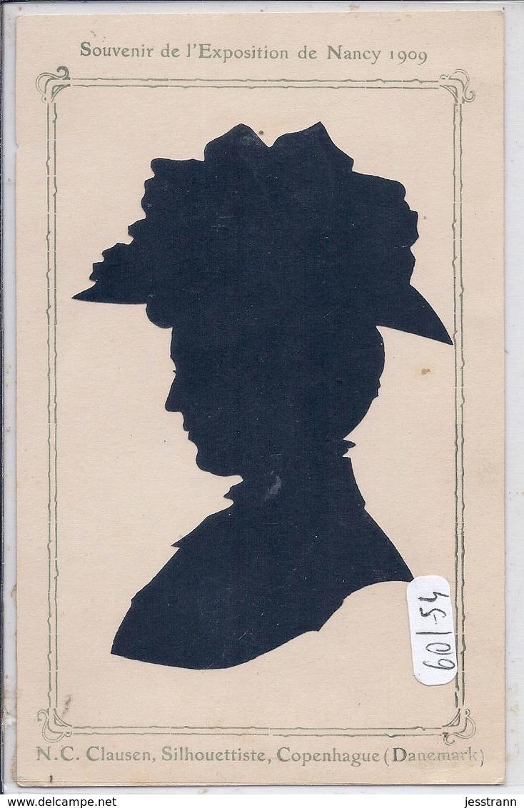 NANCY- EXPOSITION DE NANCY 1909- NC CLAUSEN- SILHOUETTISTE- COPENHAGUE - Nancy
