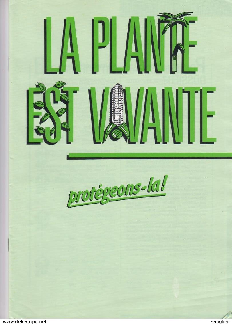 LA PLANTE EST VIVANTE - PROTEGEONS-LA -FASCICULE ET DIAPOSITIVES - C. Piante Ortive & Legumi