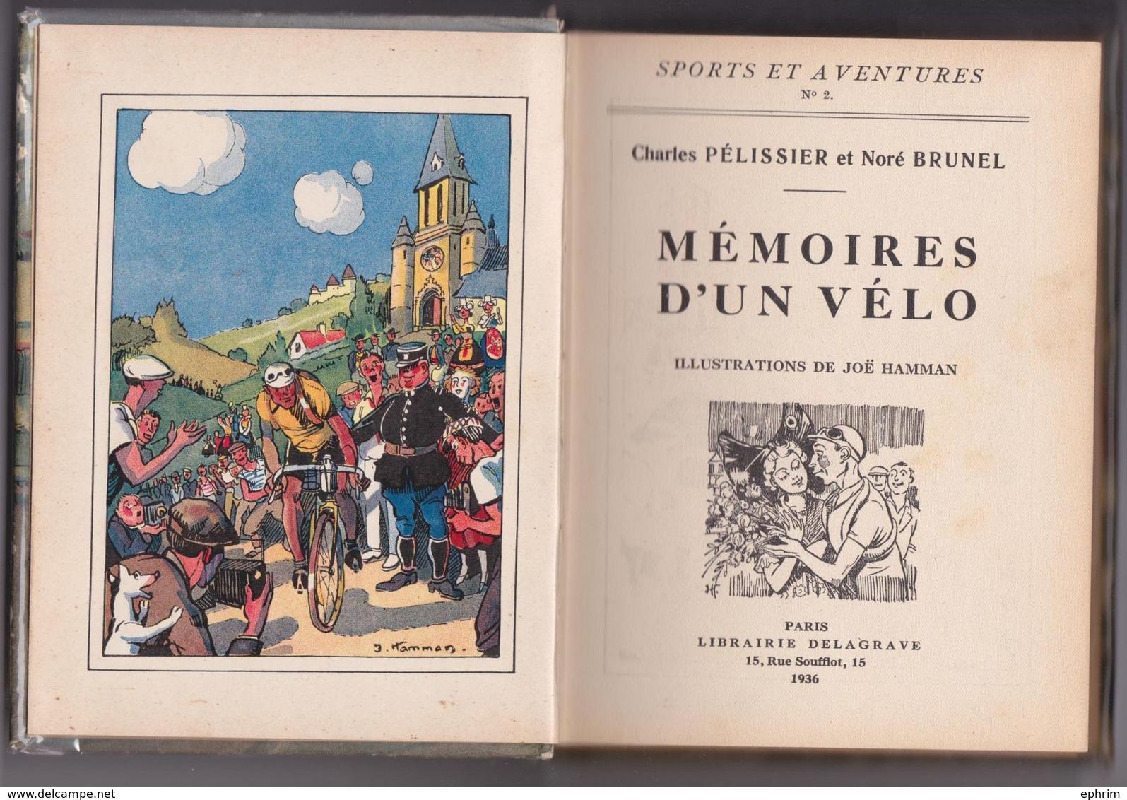 Livre Illustré Les Mémoires D'un Vélo Pélissier Brunel Delagrave Bibliothèque Juventa 1936 Cyclisme Tour De France - Deportes
