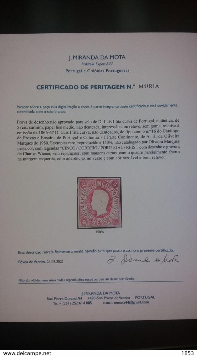 D.LUIS I FITA CURVA, NÂO DENTEADO - PROVA DE DESENHO NÂO ADOPTADOS (COR CARMIM ) RRR , COM CERTIFICADO DE PERITAGEM - Proofs & Reprints
