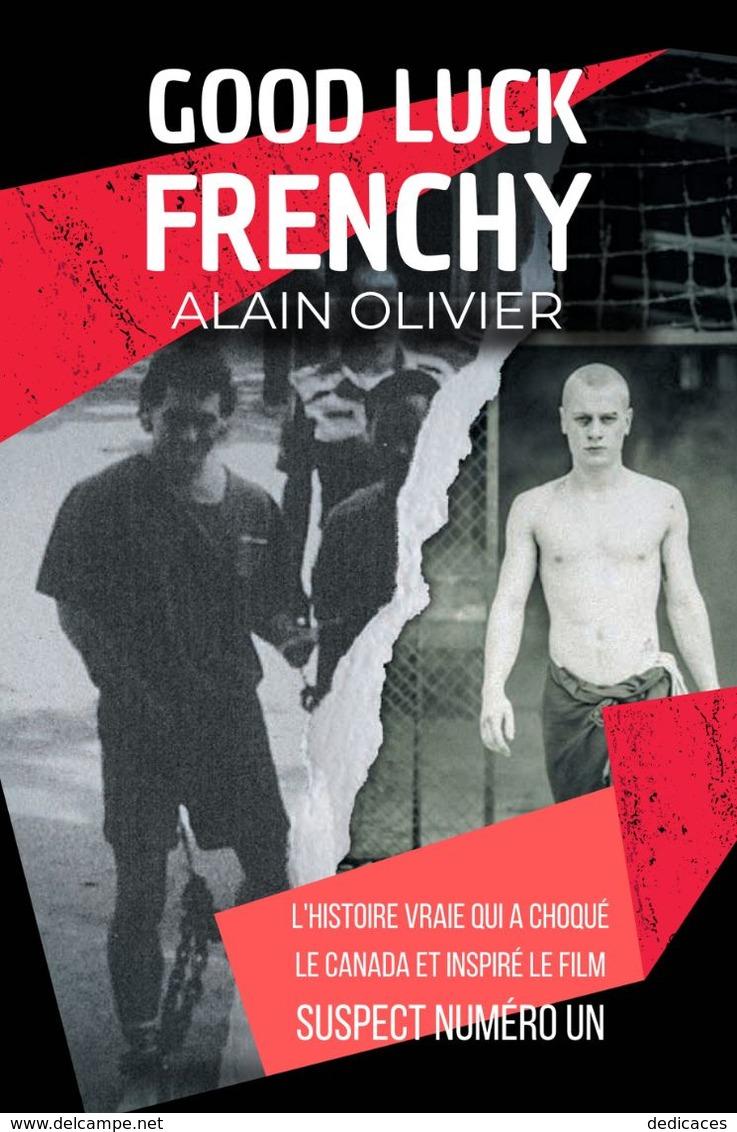 Good Luck Frenchy, Par Alain Olivier - Livres, BD, Revues