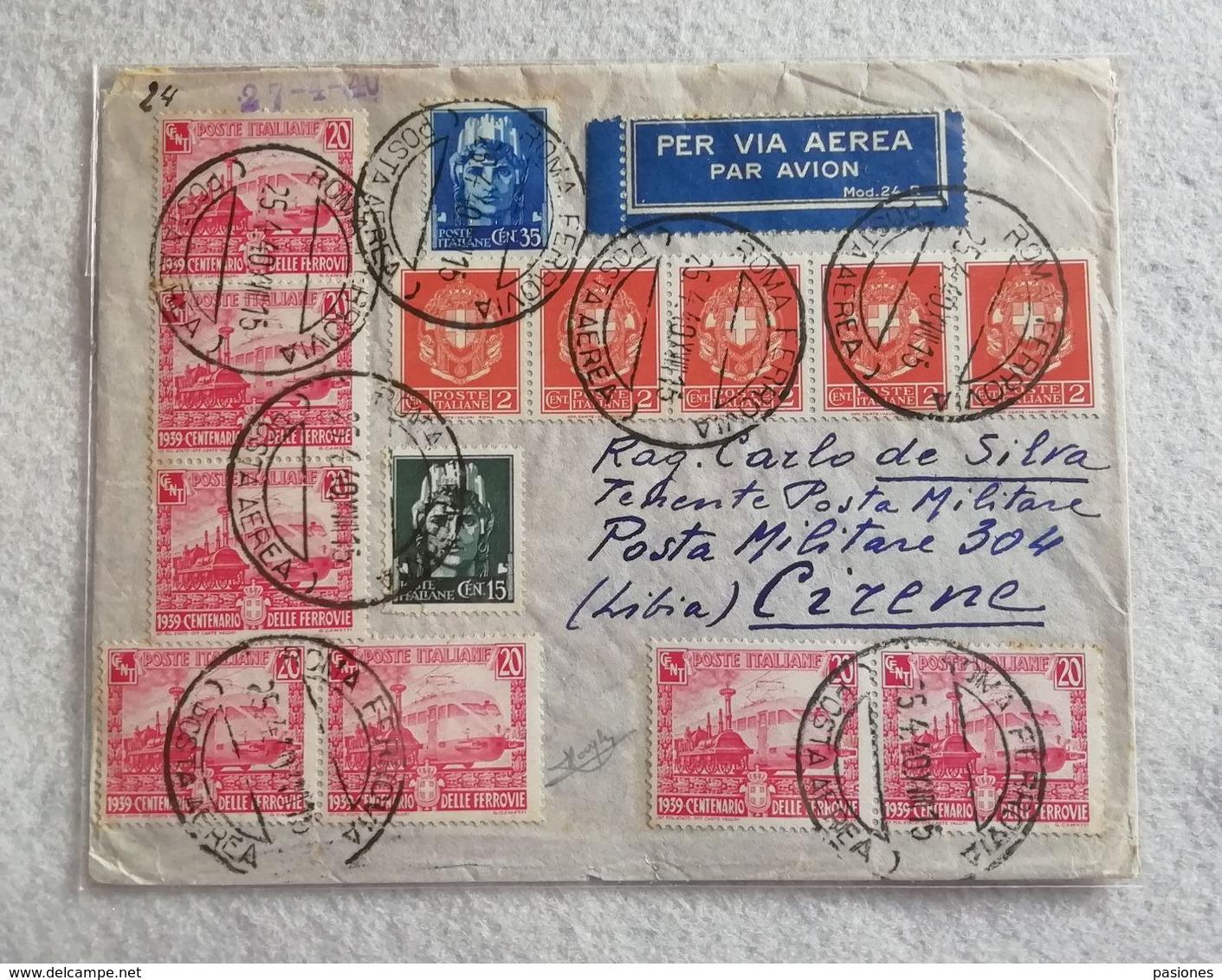 Busta Di Lettera Per Via Aerea Da Roma Per Cirene (Libia) P.M. 304 25/04/1940 - Marcofilía