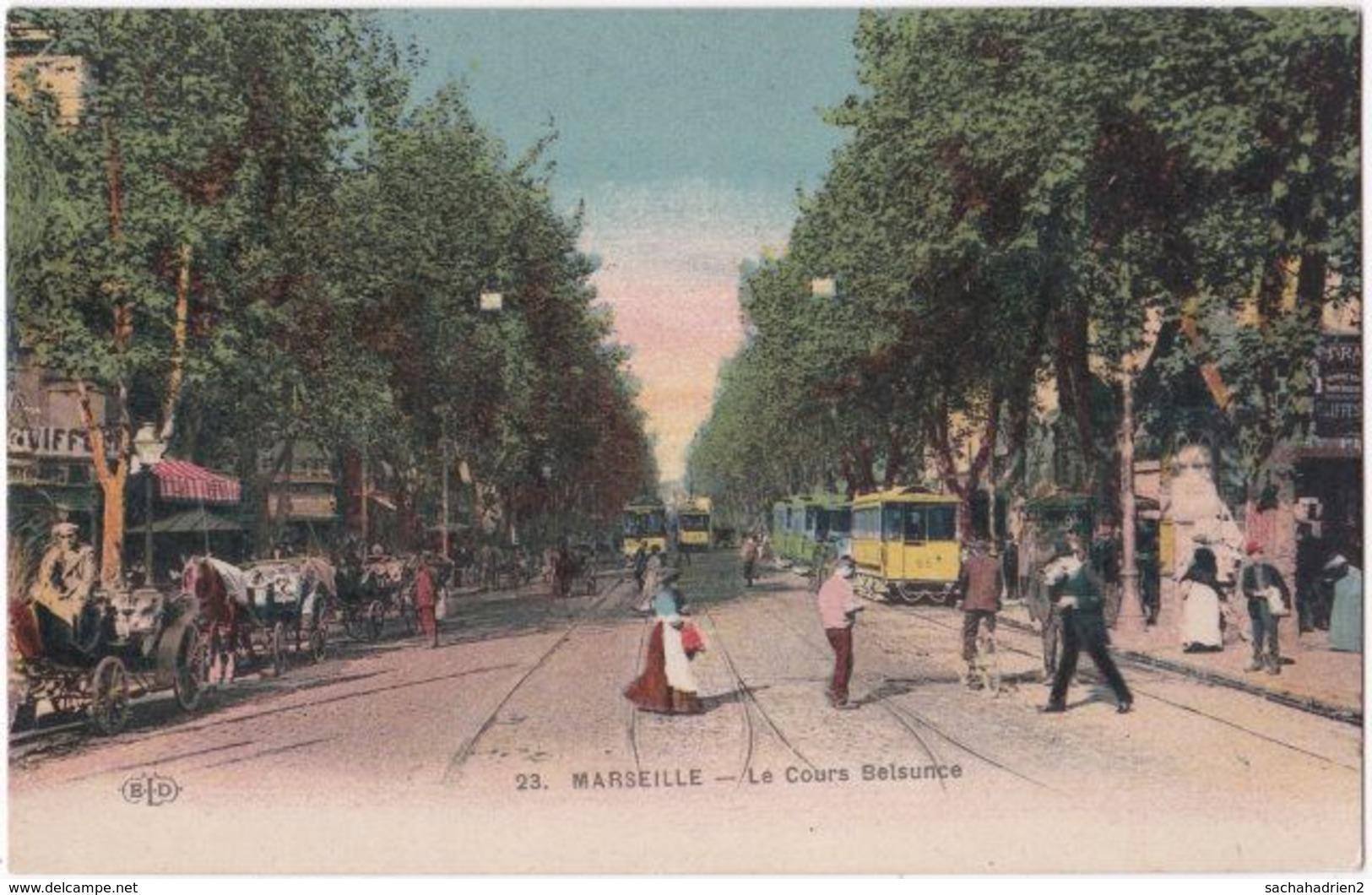 13. MARSEILLE. Le Cours Belsunce. 23 - Unclassified