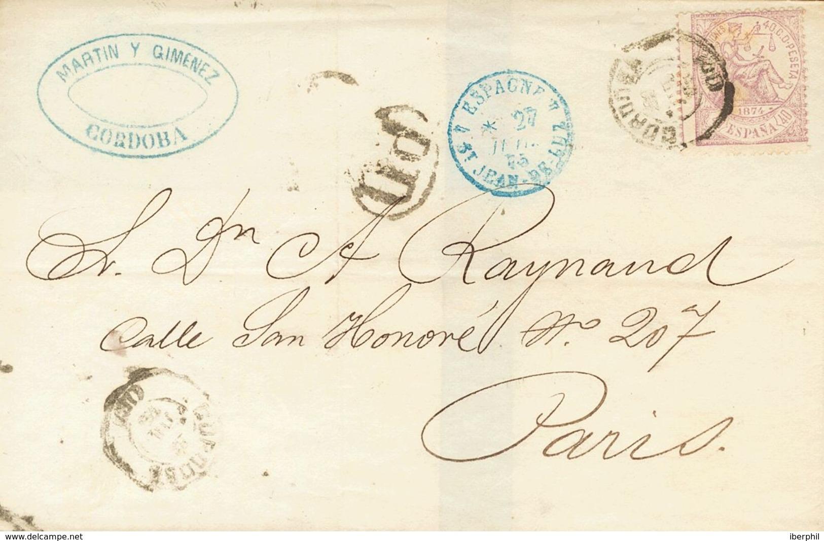 Sobre 148. 1875. 40 Cts Violeta. CORDOBA A PARIS (FRANCIA). Matasello CORDOBA / (10) Y Al Dorso Fechador ESTAFETA DE CAM - España