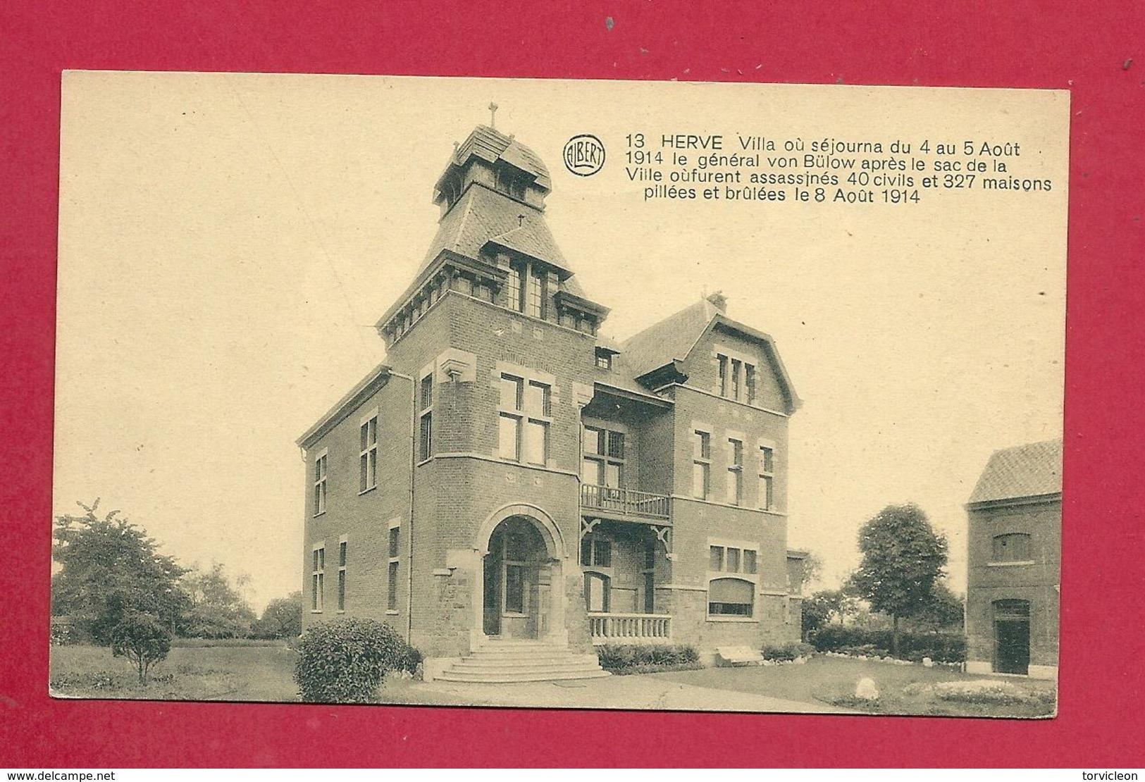C.P. Herve = Villa Où Séjourna Du 4 Au 5.08.1914 Le Général BÜLOW - Herve