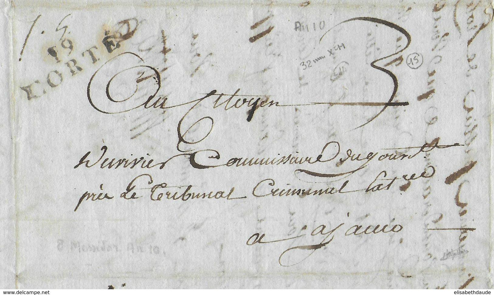 AN 10 - CORSE - LETTRE De CORTE Avec RARE MARQUE LINEAIRE 32x11 (IND 15 / 160 EUR !) => AJACCIO - 1801-1848: Precursori XIX