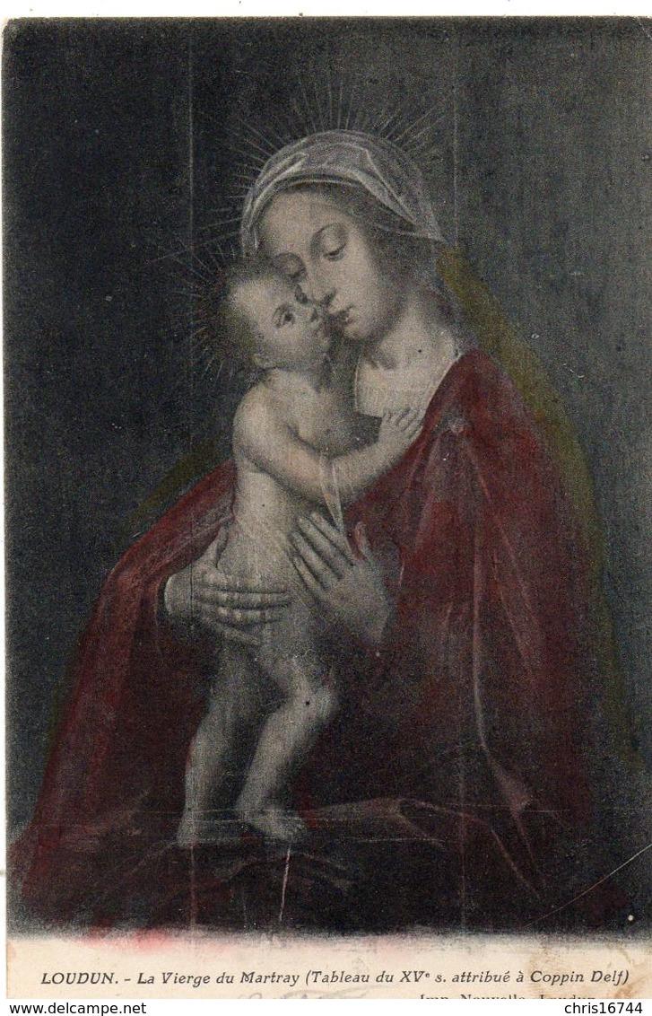 LOUDUN  La Vierge Du Martray - Loudun