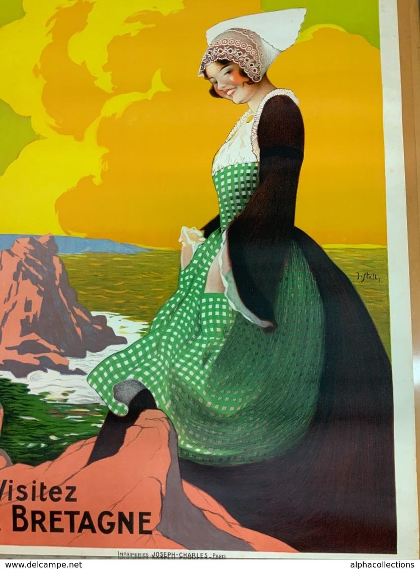 Affiche De STALL. Chemin De Fer De L'Etat. VISITEZ LA BRETAGNE. 0,75 X 1,05. Originale. - Old Paper