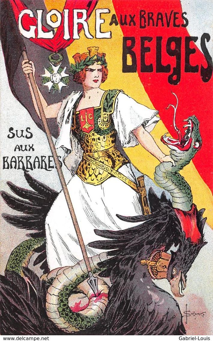 S. Solomko - Gloire Aux Braves Belges - Sus Aux Barbares - Belgique - Aigle Allemand - Serpent - Guerre 1914-18 - Solomko, S.