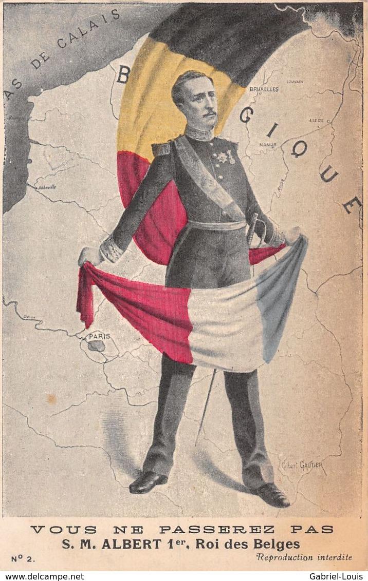 Aux Allemands: Vous Ne Passerez Pas !  Albert 1er Roi Des Belges - Guerre 1914-18 - Carte De Géographie - Other