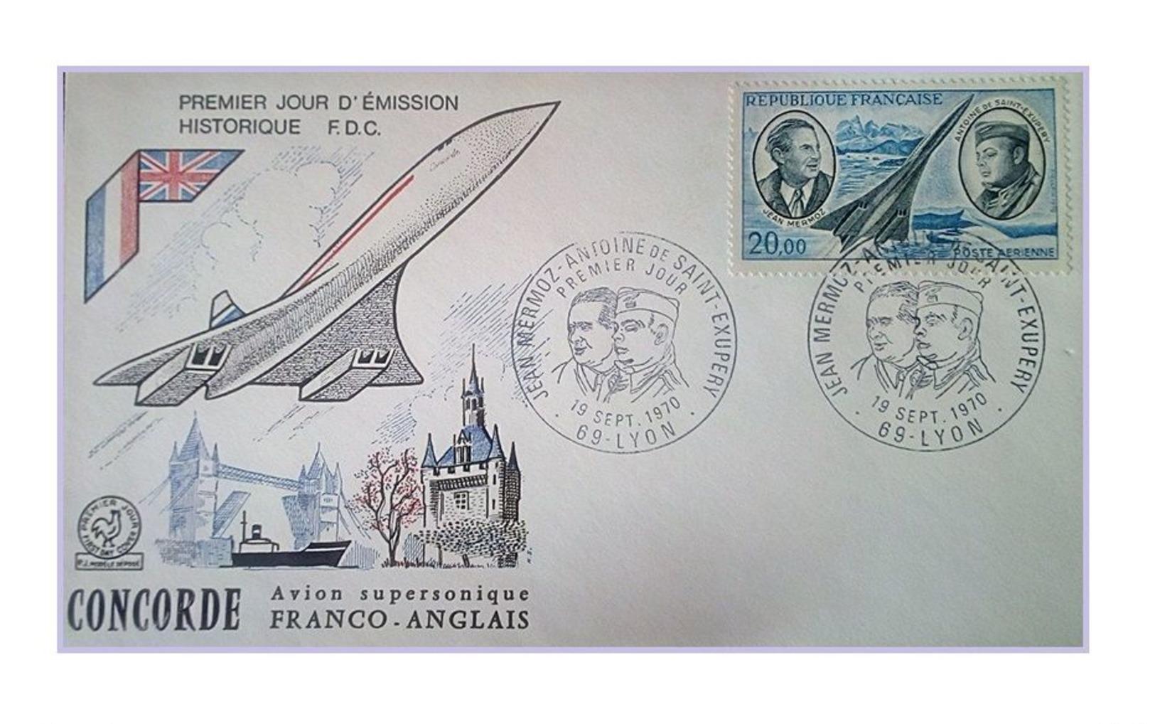 France 1970 1er Jour FDC N° 44 Poste Aerienne Lyon Concorde Mermoz Saint Exupery - 1970-1979