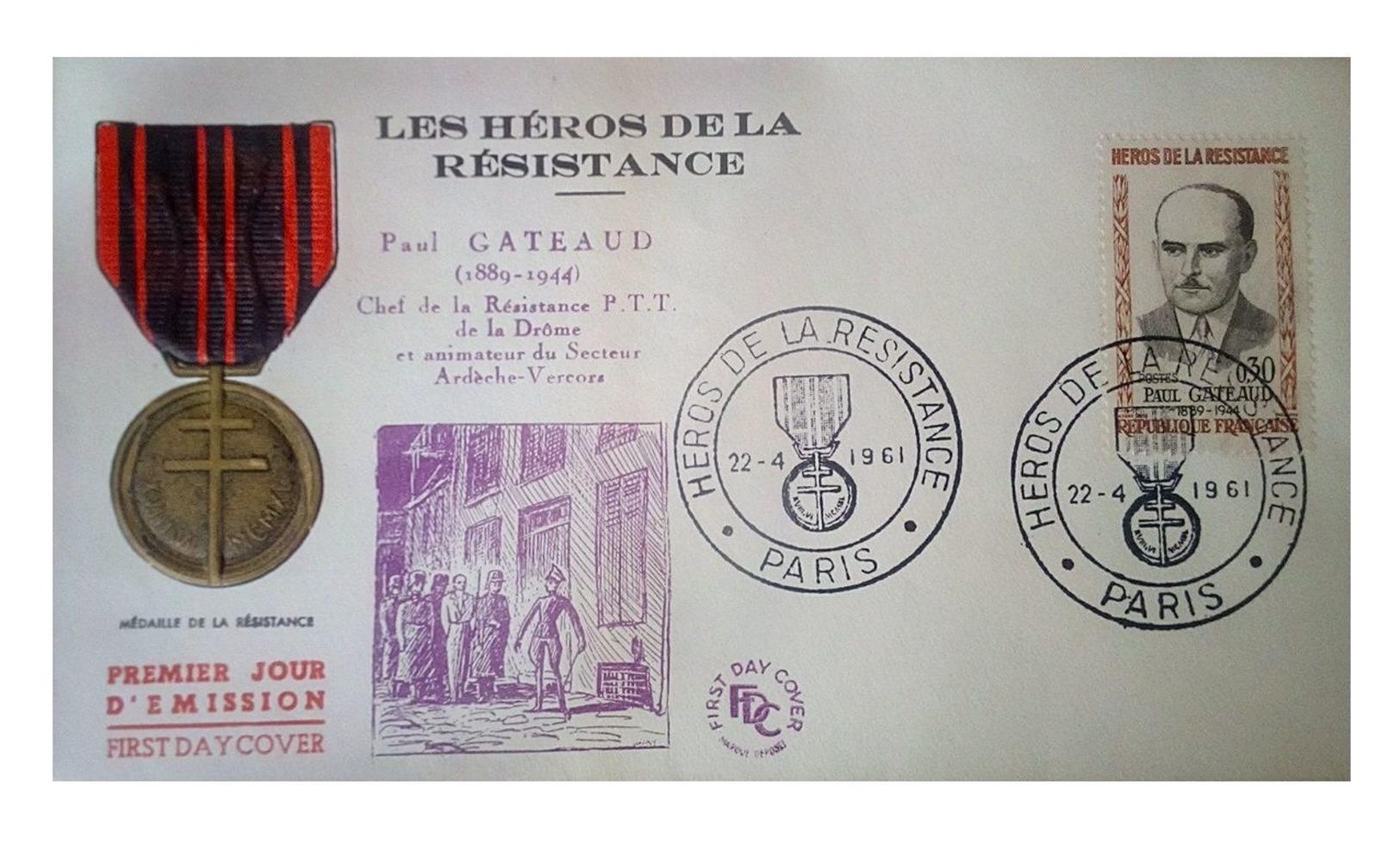 France 1961 1er Jour N° 1290 Médaille De La Résistance Paris Paul Gateaud  Héros De La Résistance, Né à Ozolles - 1960-1969
