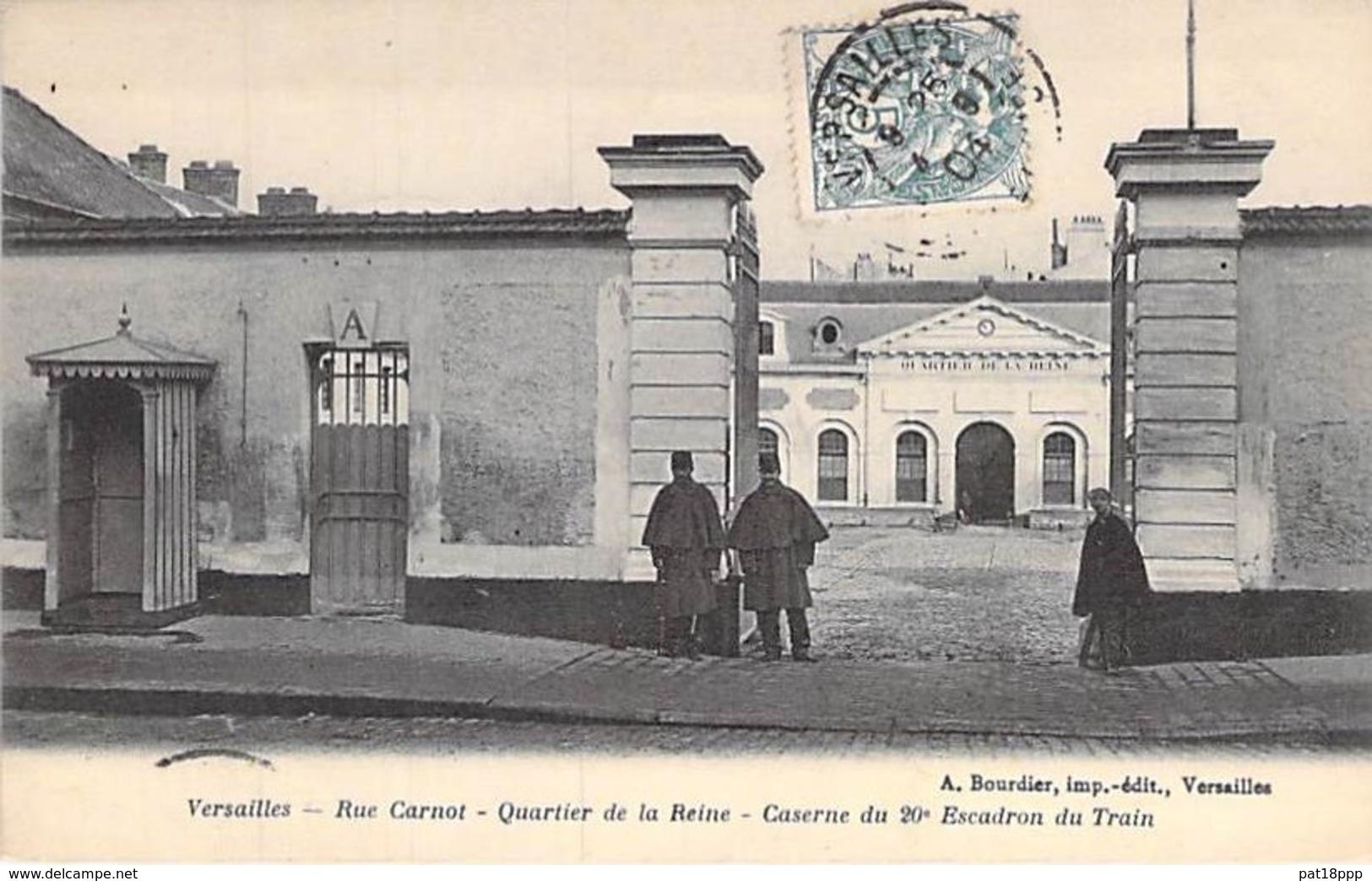 MILITARIAT - 78 - VERSAILLES Caserne Du 20 ème Escadron - Rue Carnot - Quartier De La Reine - CPA - Yvelines - Caserme