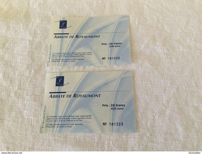 - 2 Billets D'entrée à L'abbaye De Royaumont - Eintrittskarten