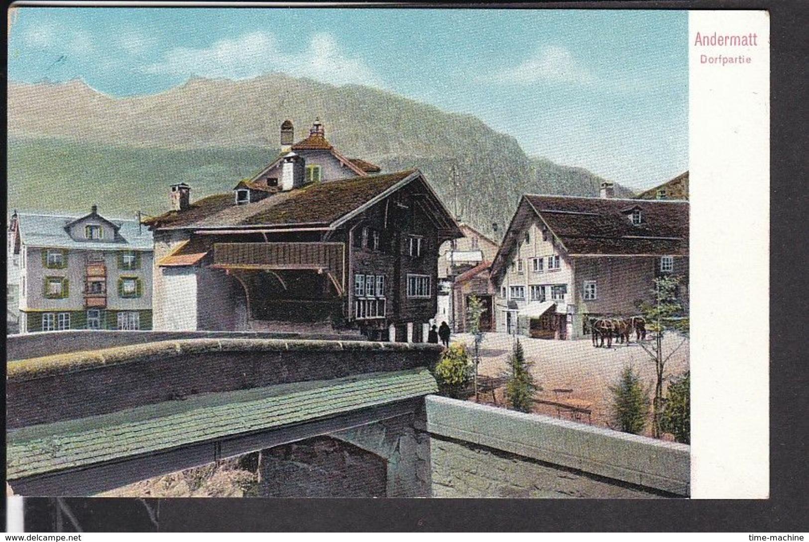 Andermatt Dorfpartie - UR Uri