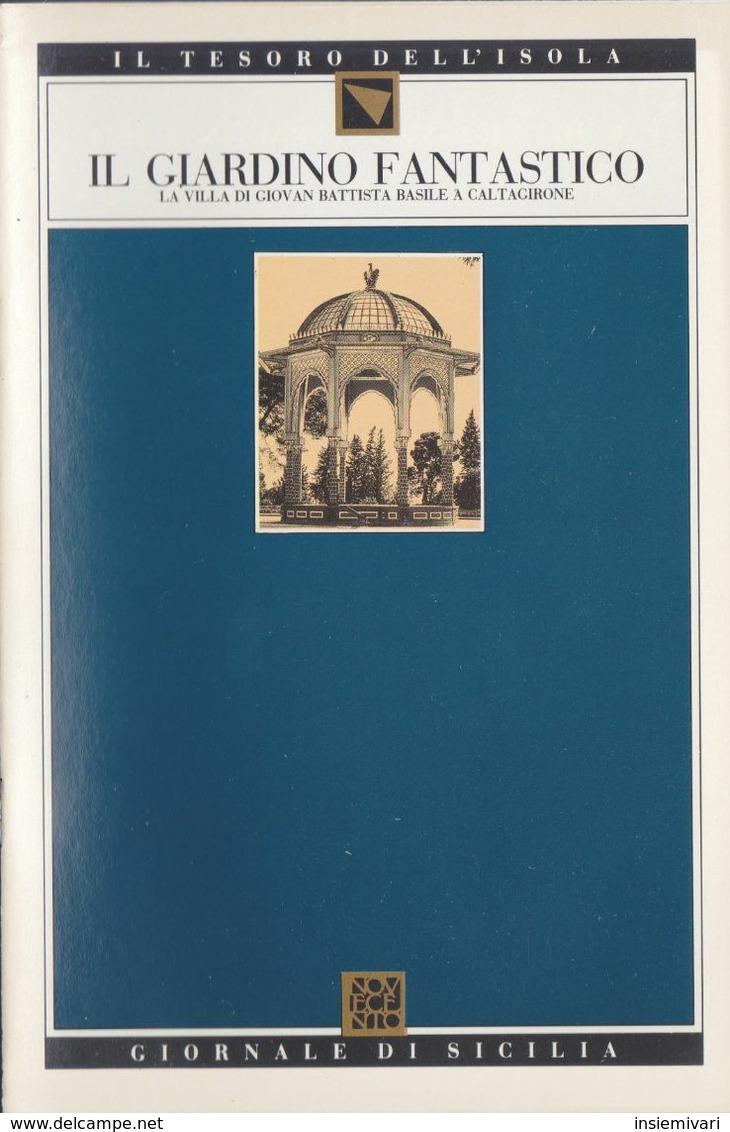 GdS 65.IL GIARDINO FANTASTICO.(la Villa Di Giovan Battista Basile A Caltagirone). - To Identify