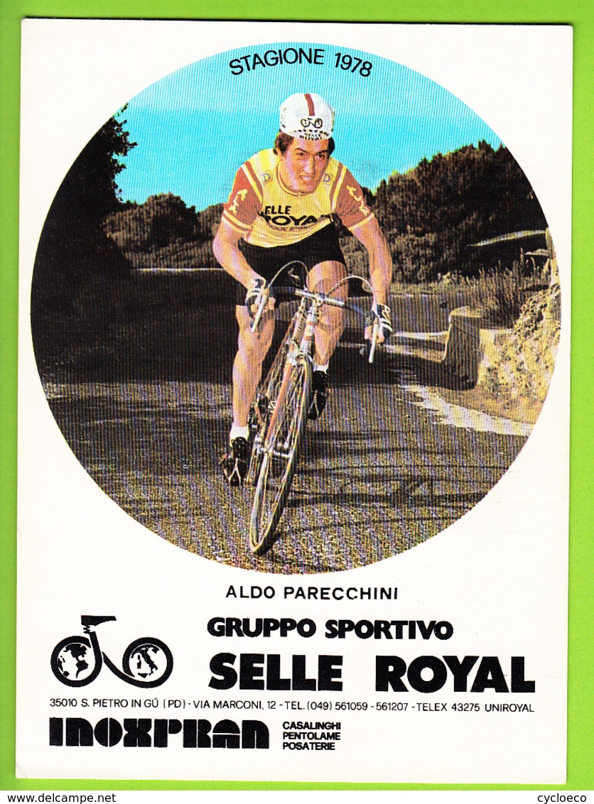 Aldo PARECCHINI  . 2 Scans. Cyclisme. Format 12.2 X 16.7 Cm. Selle Royal 1978 - Radsport