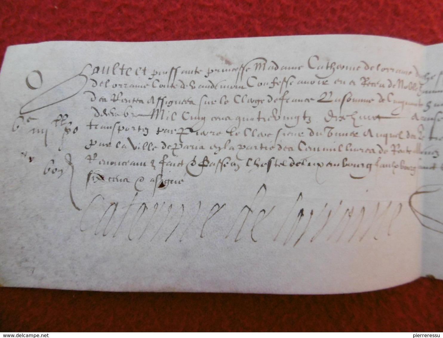 CATHERINE DE LORRAINE AUTOGRAPHE SUR PARCHEMIN MANUSCRIT - Autographs