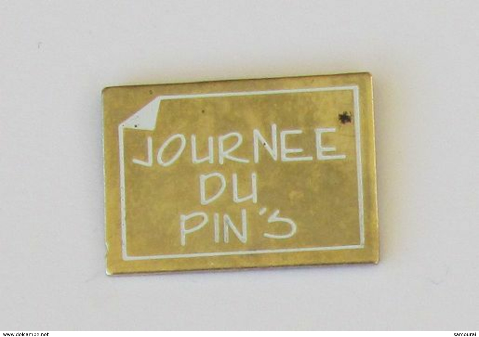 1 Pin's JOURNEE DU PIN'S - Sin Clasificación
