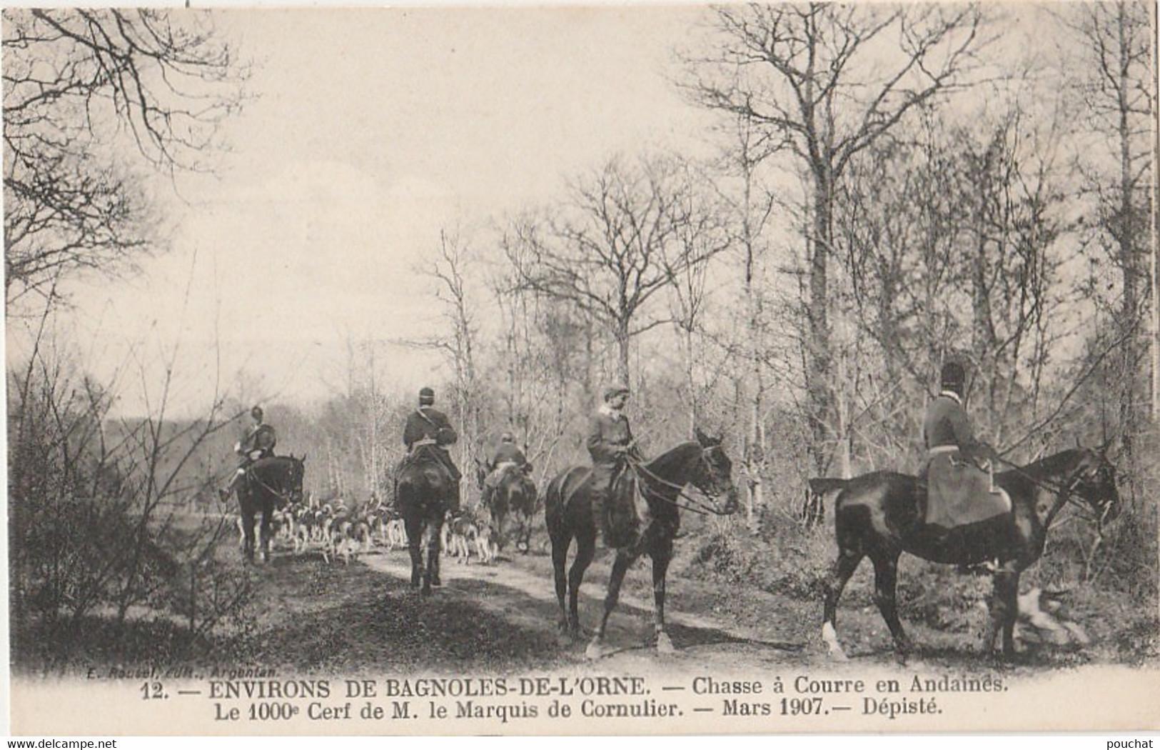ENVIRONS DE BAGNOLES DE L'ORNE - CHASSE A COURRE EN ANDAINES - 1000° CERF DE M. LE MARQUIS DECORNULIER - DEPISTE - Bagnoles De L'Orne