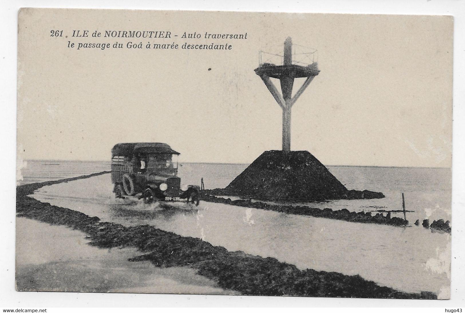 ILE DE NOIRMOUTIER - N° 261 - PASSAGE DU GOIS A MAREE BASSE AVEC VIEILLE VOITURE - CPA NON VOYAGEE - Andere Gemeenten