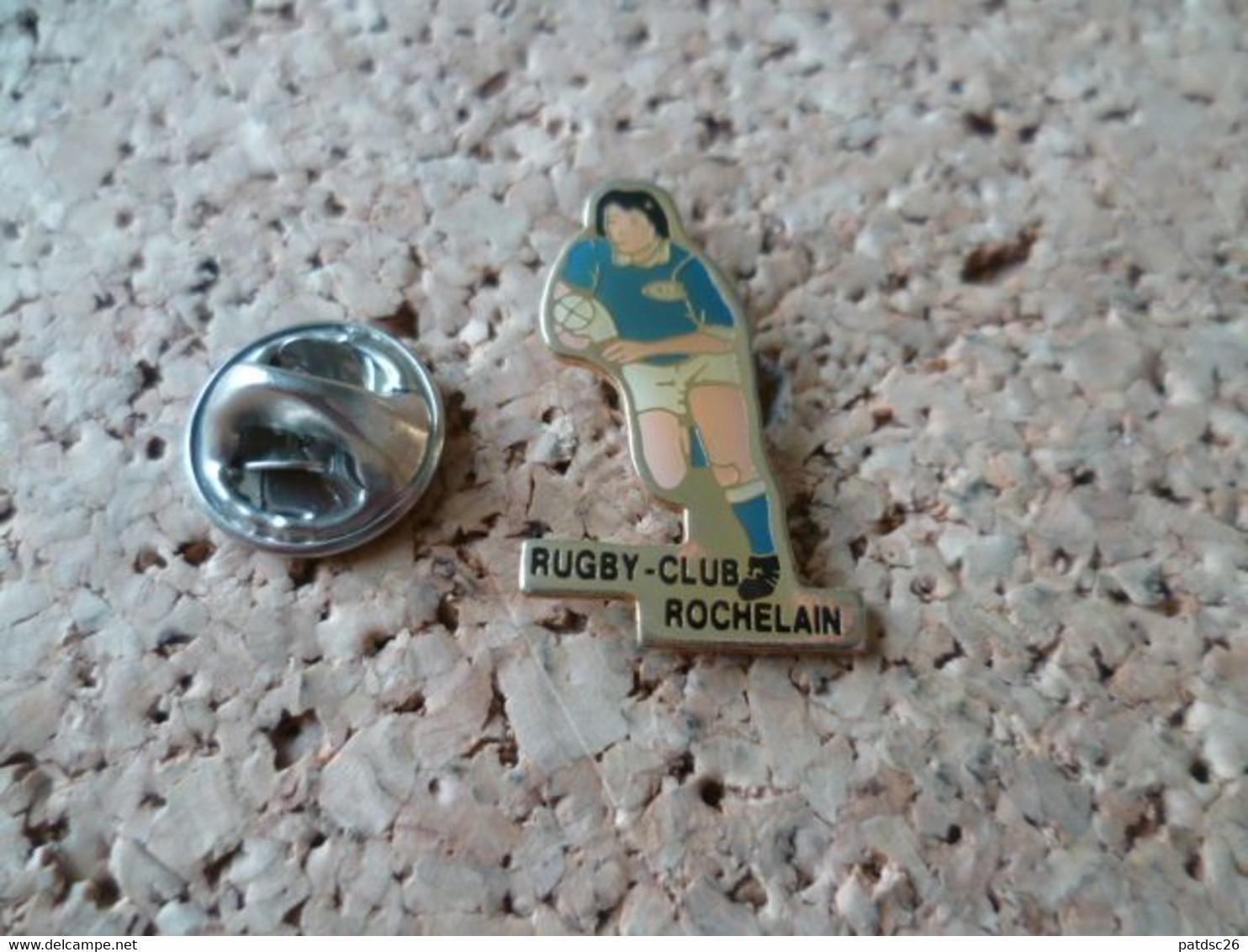 PIN'S    RUGBY  ROCHELAIN  ROCHE DE GLUN - Rugby