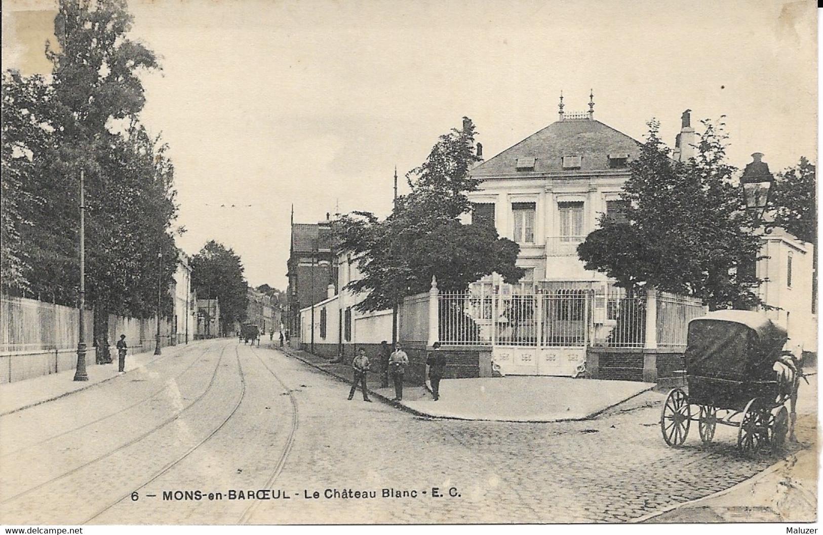 CARTE MONS EN BAROEUL - LE CHATEAU BLANC - Andere Gemeenten