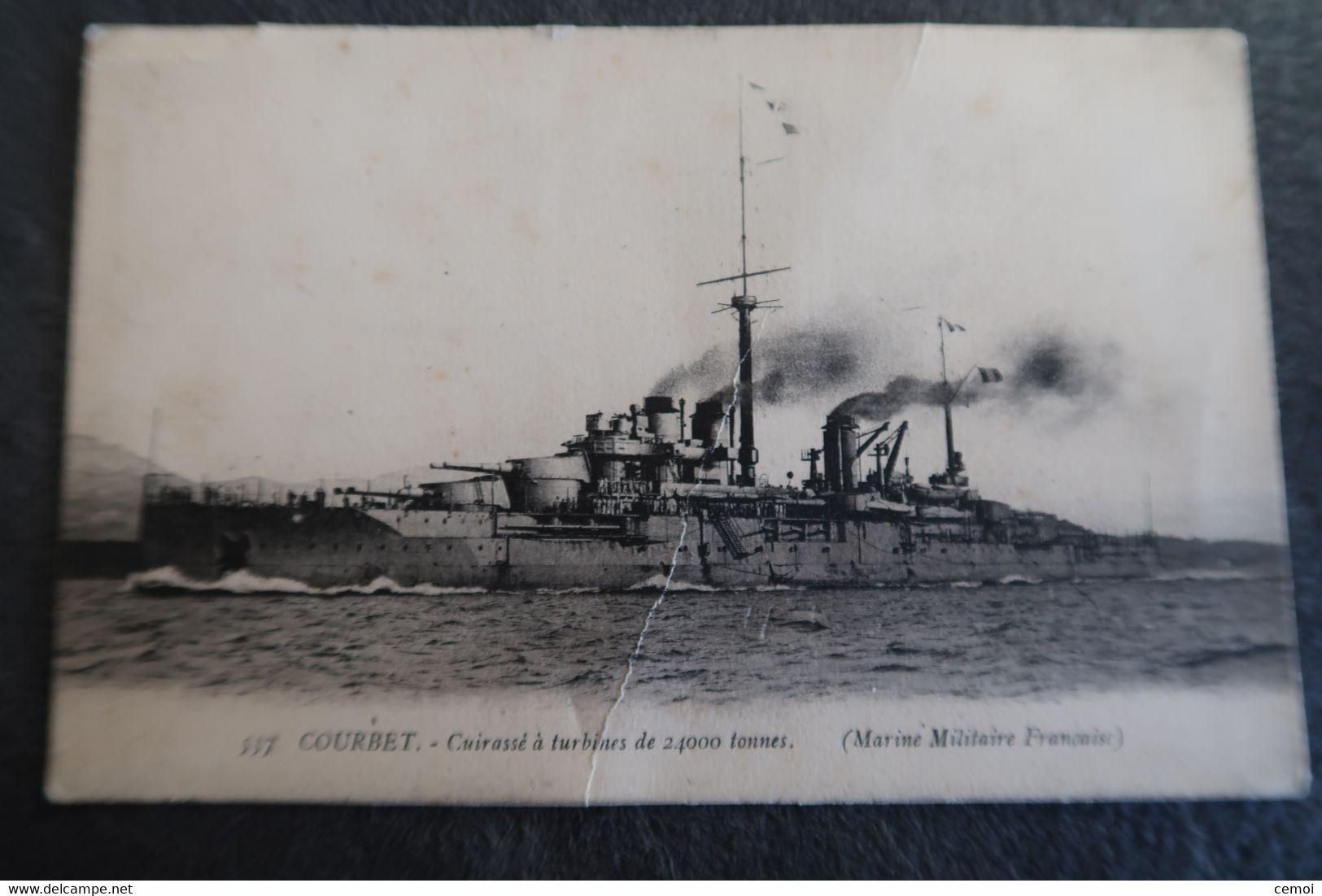 CPA - COURBET - Cuirassé à Turbines De 24000 Tonnes (Marine Militaire Française) - Guerra