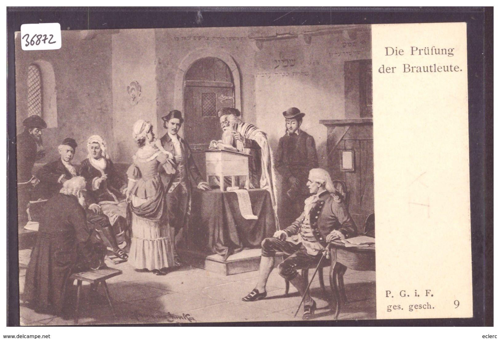 DIE PRÜFUNG DER BRAUTLEUTE - SCENE OF JEWISH LIFE IN FRANKFURT BY HERMANN JUNKER - TB - Jodendom