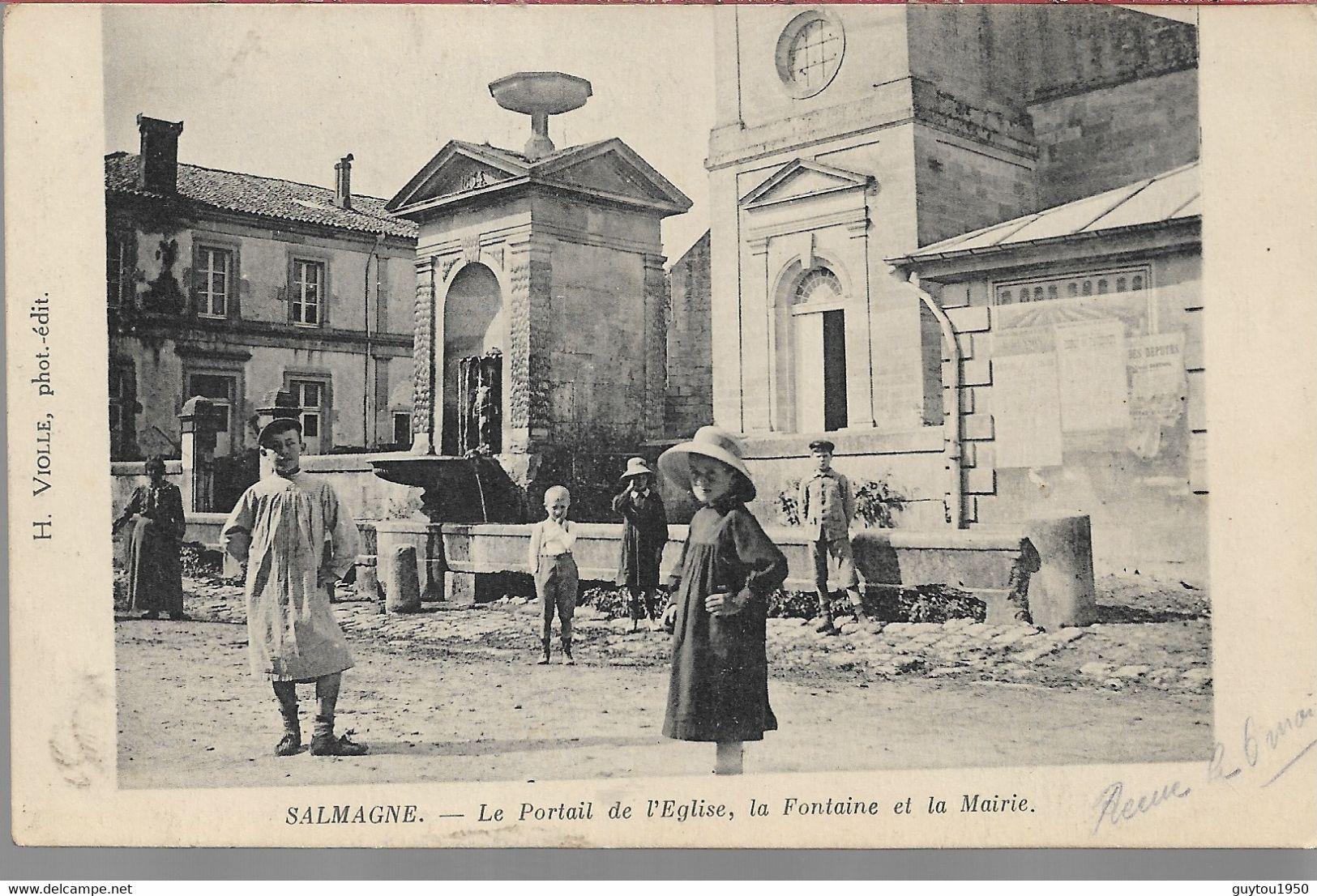 Salmagne Le Portail De L'église La Fontaine Et La Mairie - Andere Gemeenten