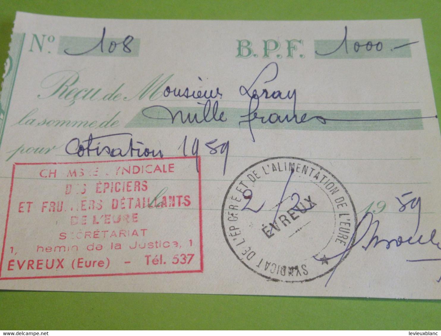Reçu Adhésion/Ch. Syndicale Epiciers Et Fruitiers Détaillants De L'Eure/EVREUX/Leroy/Ivry La Bataille/Eure/1959  AEC184 - Organizaciones