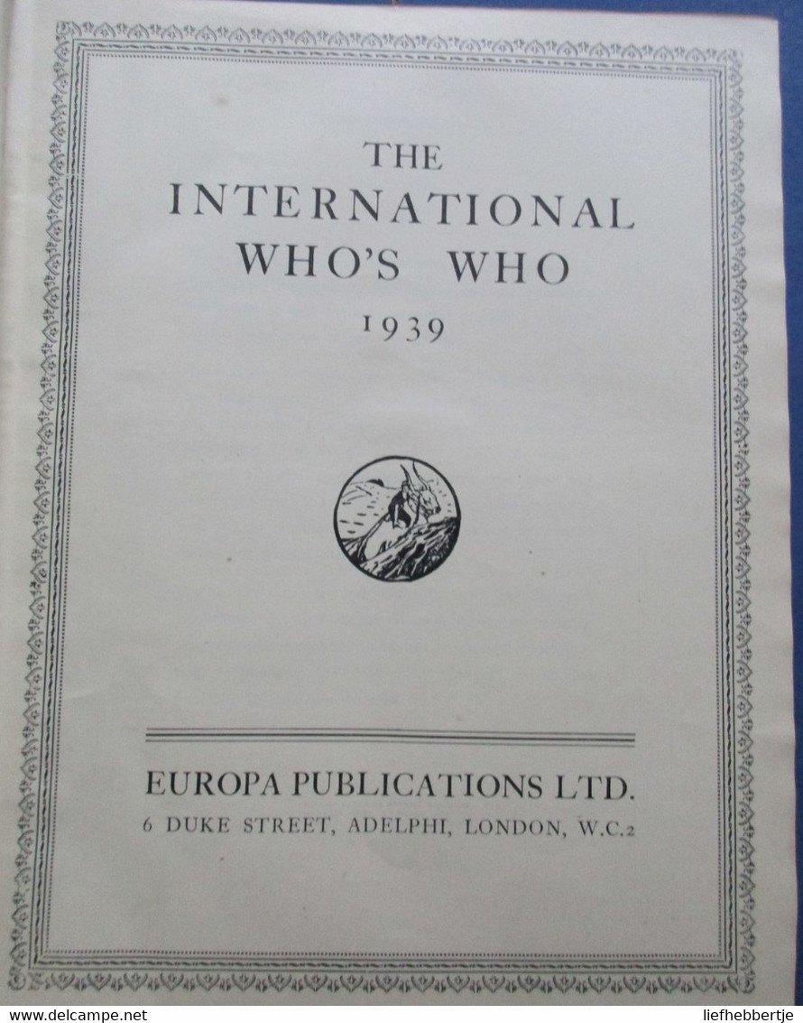 The International Who's Who 1939  - 4th Edition - Adressenboek - Practical