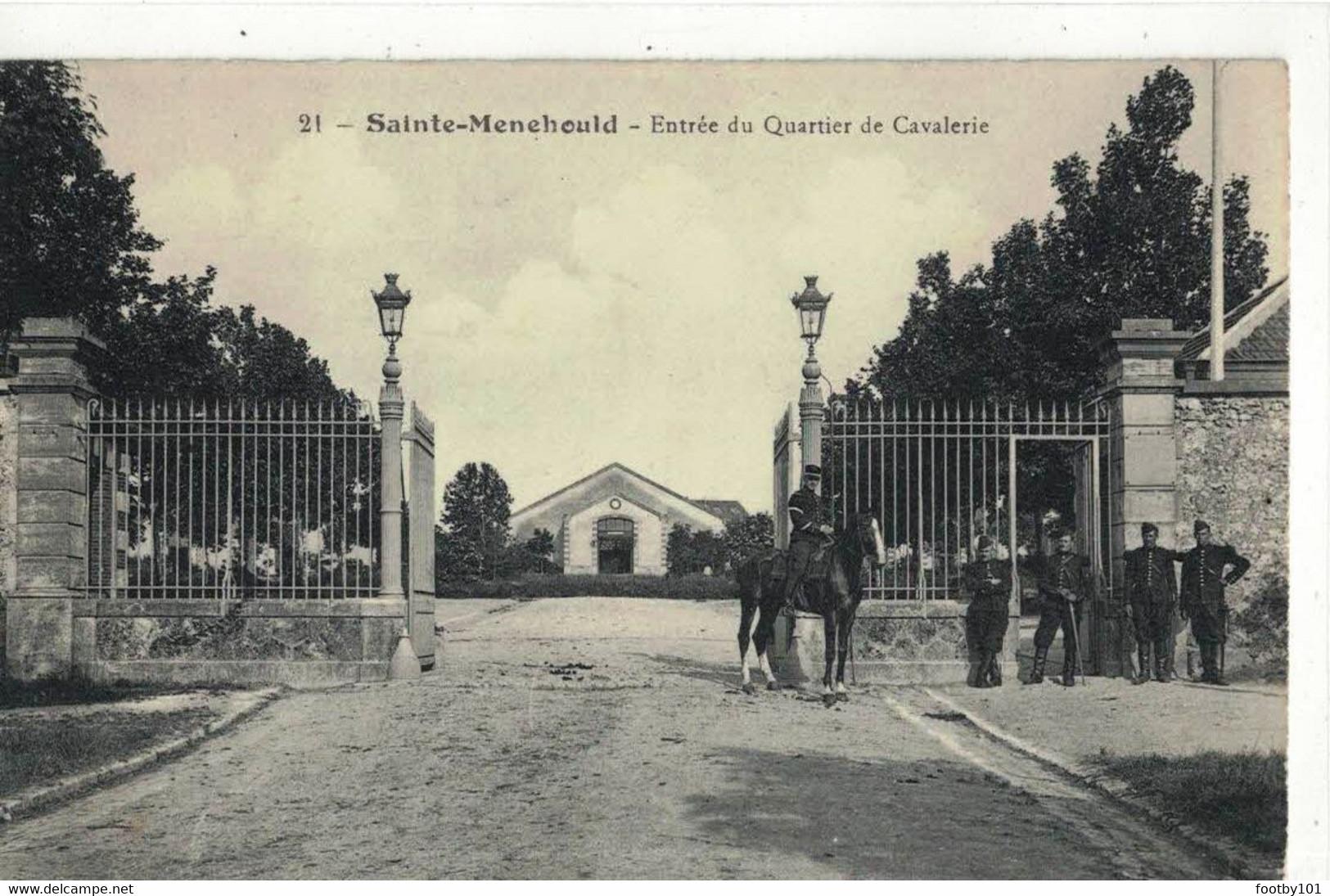 CPA  ST - MENEHOULD  Entrée Du Quartier De Cavalerie  N° 21 - Sainte-Menehould