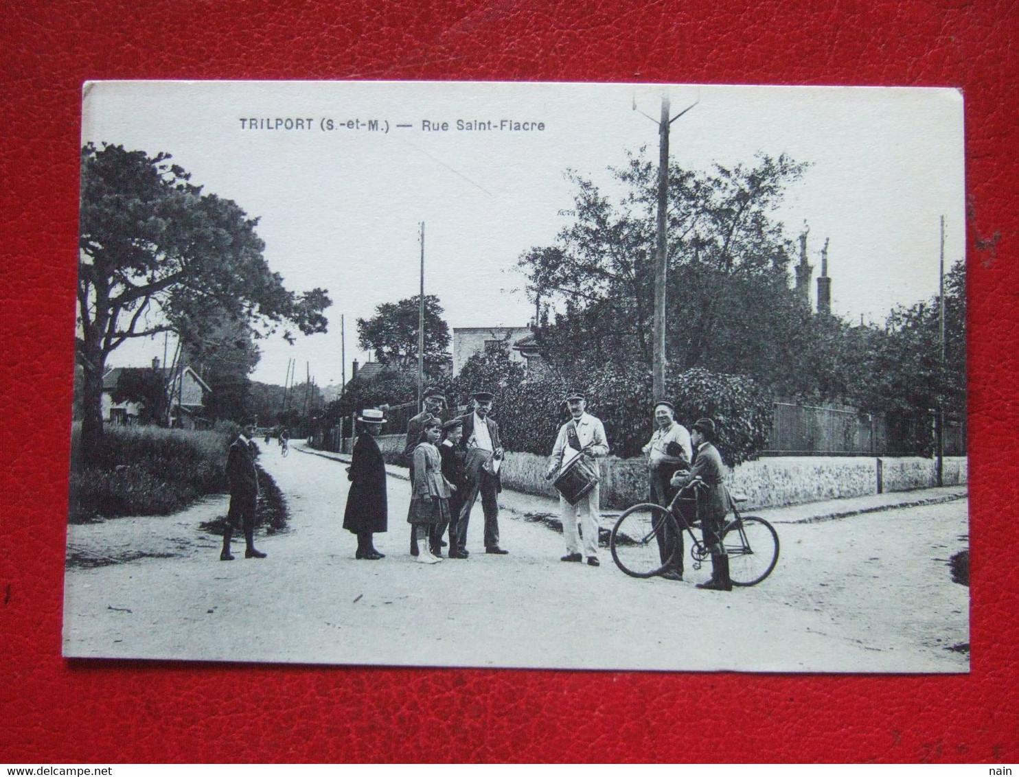 """77 - TRIPORT - """" TAMBOUR DE VILLE """" - RUE SAINT FIACRE - --- Voir Les Scans  """" TRES, TRES RARE """" ----- - Other Municipalities"""